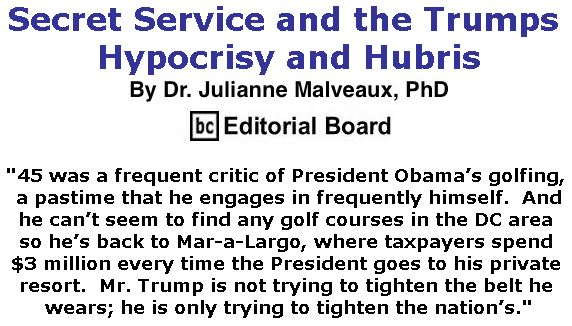 BlackCommentator.com March 30, 2017 - Issue 692: Secret Service and the Trumps – Hypocrisy and Hubris By Dr. Julianne Malveaux, PhD, BC Editorial Board