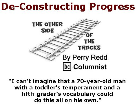 BlackCommentator.com April 06, 2017 - Issue 693: De-Constructing Progress - The Other Side of the Tracks By Perry Redd, BC Columnist
