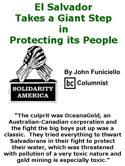 BlackCommentator.com April 13, 2017 - Issue 694: El Salvador Takes a Giant Step in Protecting its People - Solidarity America By John Funiciello, BC Columnist