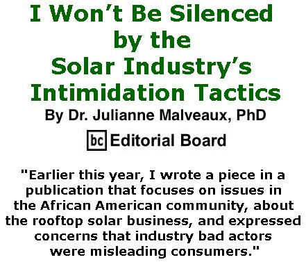 BlackCommentator.com April 20, 2017 - Issue 695: I Won't Be Silenced by the Solar Industry's Intimidation Tactics By Dr. Julianne Malveaux, PhD, BC Editorial Board