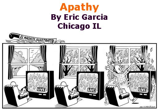 BlackCommentator.com April 27, 2017 - Issue 696: Apathy - Political Cartoon By Eric Garcia, Chicago IL