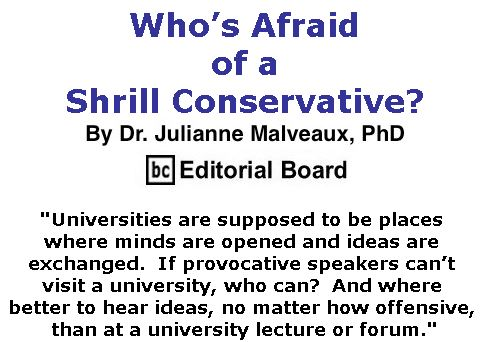 BlackCommentator.com May 04, 2017 - Issue 697: Who's Afraid of a Shrill Conservative? By Dr. Julianne Malveaux, PhD, BC Editorial Board