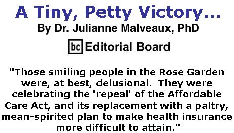 BlackCommentator.com May 11, 2017 - Issue 698: A Tiny, Petty Victory... By Dr. Julianne Malveaux, PhD, BC Editorial Board