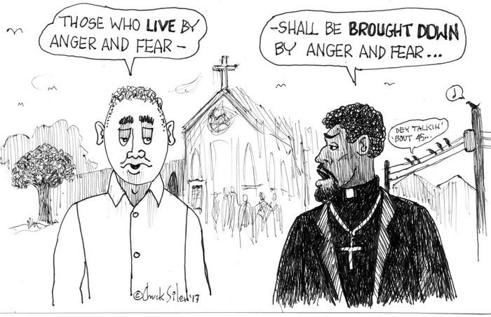 BlackCommentator.com May 18, 2017 - Issue 699: Anger & Fear - Political Cartoon By Chuck Siler, Carrollton TX