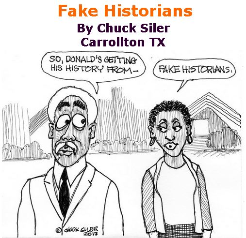BlackCommentator.com June 01, 2017 - Issue 701: Fake Historians - Political Cartoon By Chuck Siler, Carrollton TX