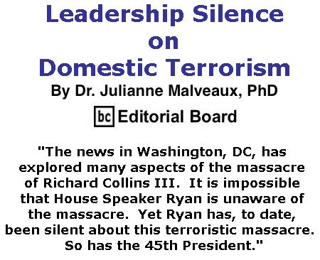 BlackCommentator.com June 01, 2017 - Issue 701: Leadership Silence on Domestic Terrorism By Dr. Julianne Malveaux, PhD, BC Editorial Board
