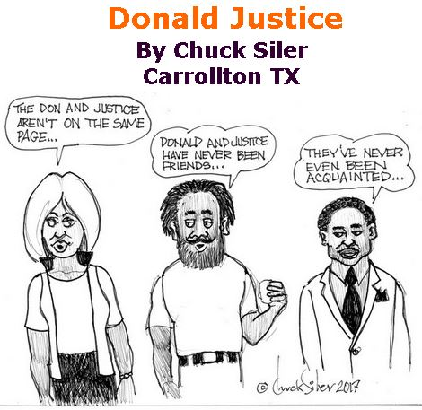BlackCommentator.com June 15, 2017 - Issue 703: Donald Justice - Political Cartoon By Chuck Siler, Carrollton TX