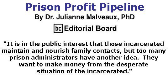 BlackCommentator.com June 22, 2017 - Issue 704: Prison Profit Pipeline By Dr. Julianne Malveaux, PhD, BC Editorial Board