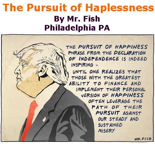 BlackCommentator.com June 29, 2017 - Issue 705: The Pursuit of Haplessness - Political Cartoon By Mr. Fish, Philadelphia PA