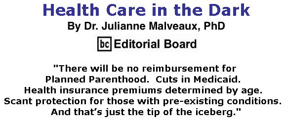 BlackCommentator.com June 29, 2017 - Issue 705: Health Care in the Dark By Dr. Julianne Malveaux, PhD, BC Editorial Board