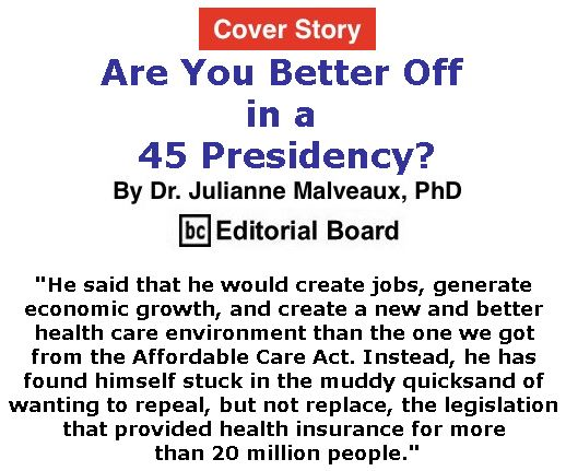 BlackCommentator.com - July 13, 2017 - Issue 707 Cover Story: Are You Better Off in a 45 Presidency? By Dr. Julianne Malveaux, PhD, BC Editorial Board
