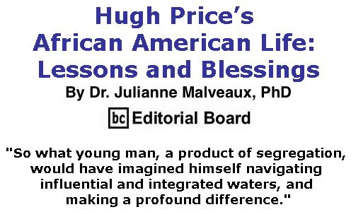 BlackCommentator.com July 20, 2017 - Issue 708: Hugh Price's African American Life: Lessons and Blessings By Dr. Julianne Malveaux, PhD, BC Editorial Board