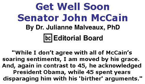 BlackCommentator.com July 27, 2017 - Issue 709: Get Well Soon, Senator John McCain  By Dr. Julianne Malveaux, PhD, BC Editorial Board