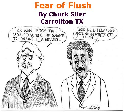 BlackCommentator.com September 07, 2017 - Issue 711: Fear of Flush - Political Cartoon By Chuck Siler, Carrollton TX