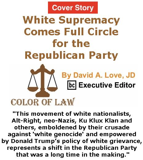 BlackCommentator.com - September 07 & 14, 2017 - Hurricane Irene Combo Issue 711 - Cover Story: White Supremacy Comes Full Circle for the Republican Party - Color of Law By David A. Love, JD, BC Executive Editor