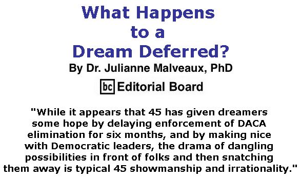 BlackCommentator.com September 07 & 14, 2017 - Hurricane Irene Combo - Issue 711: What Happens to a Dream Deferred By Dr. Julianne Malveaux, PhD, BC Editorial Board
