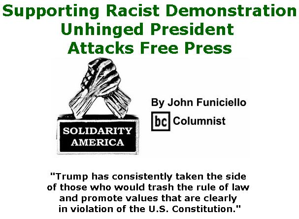 BlackCommentator.com September 07 & 14, 2017 - Hurricane Irene Combo - Issue 711: Supporting Racist Demonstration, Unhinged President Attacks Free Press - Solidarity America By John Funiciello, BC Columnist