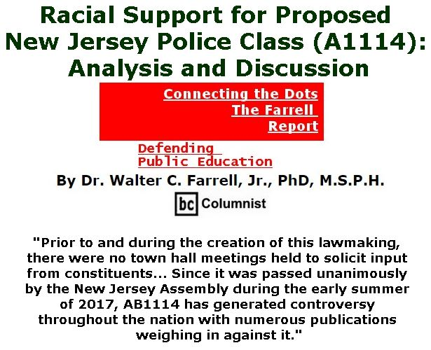 BlackCommentator.com September 07 & 14, 2017 - Hurricane Irene Combo - Issue 711: Racial Support for Proposed New Jersey Police Class (A1114): Analysis and Discussion - Connecting the Dots - The Farrell Report - Defending Public Education By Dr. Walter C. Farrell, Jr., PhD, M.S.P.H., BC Columnist