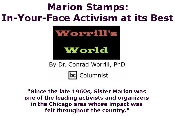 BlackCommentator.com September 07, 2017 - Issue 711: Marion Stamps: In-Your-Face Activism at its Best - Worrill's World By Dr. Conrad W. Worrill, PhD, BC Columnist