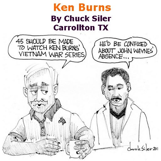 BlackCommentator.com September 28, 2017 - Issue 713: Ken Burns - Political Cartoon By Chuck Siler, Carrollton TX