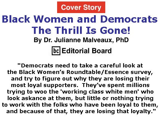 BlackCommentator.com - September 28, 2017 - Issue 713 Cover Story: Black Women and Democrats – The Thrill Is Gone! By Dr. Julianne Malveaux, PhD, BC Editorial Board