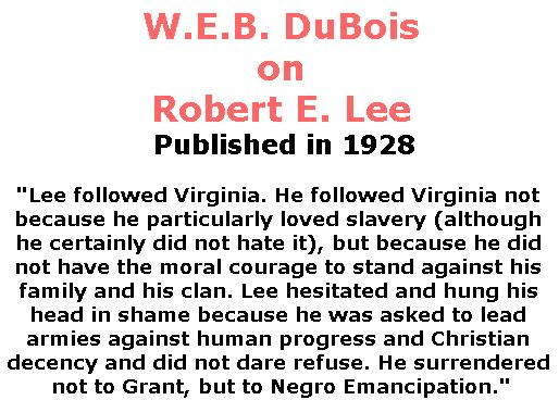BlackCommentator.com September 28, 2017 - Issue 713: W.E.B. DuBois on Robert E. Lee