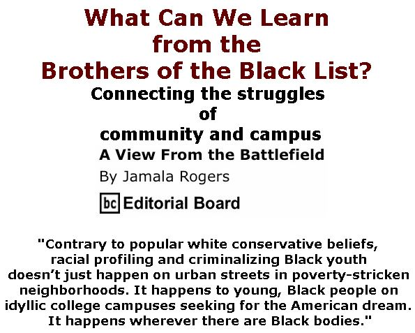 BlackCommentator.com September 28, 2017 - Issue 713: What Can We Learn from the Brothers of the Black List? - View from the Battlefield By Jamala Rogers, BC Editorial Board