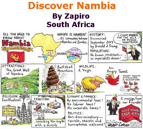 BlackCommentator.com October 05, 2017 - Issue 714: Discover Nambia - Political Cartoon By Zapiro, South Africa