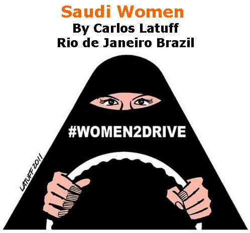 BlackCommentator.com October 05, 2017 - Issue 714: Saudi Women - Political Cartoon By Carlos Latuff, Rio de Janeiro Brazil