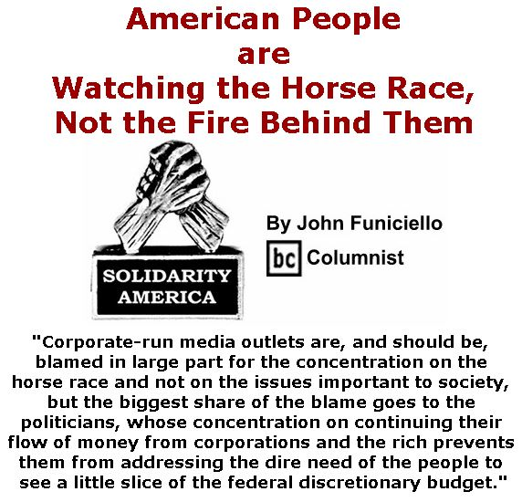 BlackCommentator.com November 09, 2017 - Issue 717: American People are Watching the Horse Race, Not the Fire Behind Them - Solidarity America By John Funiciello, BC Columnist