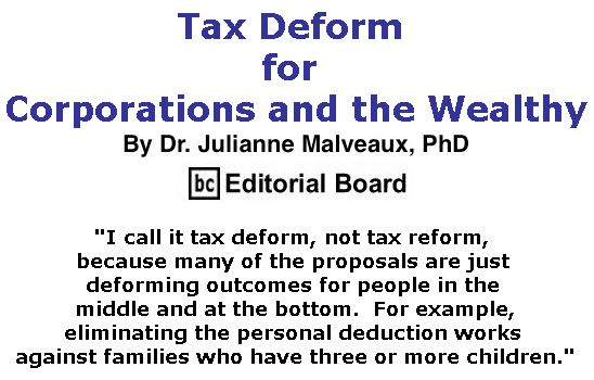 BlackCommentator.com November 16, 2017 - Issue 718: Tax Deform for Corporations and the Wealthy By Dr. Julianne Malveaux, PhD, BC Editorial Board