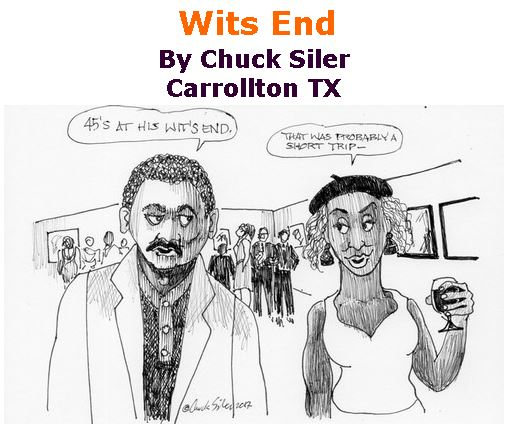BlackCommentator.com November 30, 2017 - Issue 720: Wits End - Political Cartoon By Chuck Siler, Carrollton TX