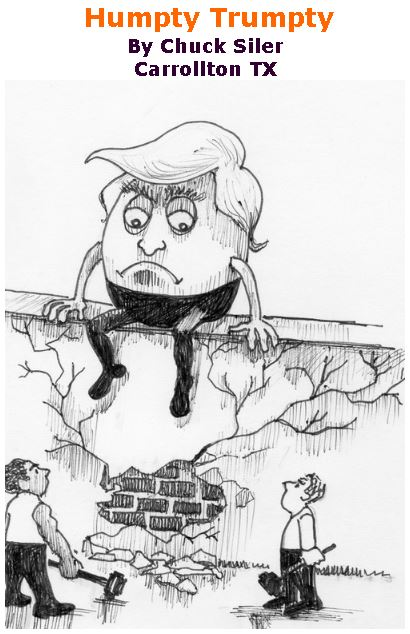 BlackCommentator.com December 07, 2017 - Issue 721: Humpty Trumpty - Political Cartoon By Chuck Siler, Carrollton TX