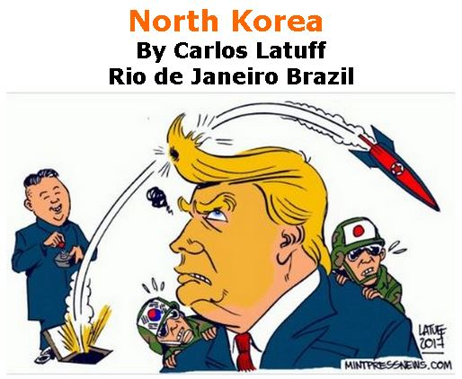 BlackCommentator.com December 07, 2017 - Issue 721: North Korea - Political Cartoon By Carlos Latuff, Rio de Janeiro Brazil