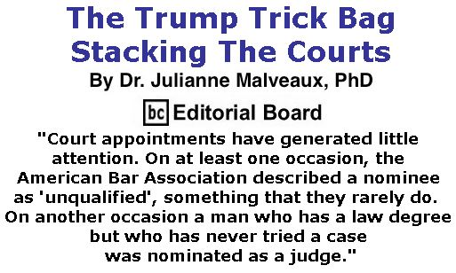 BlackCommentator.com December 07, 2017 - Issue 721: The Trump Trick Bag – Stacking The Courts By Dr. Julianne Malveaux, PhD, BC Editorial Board
