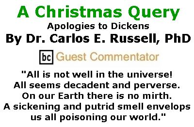 BlackCommentator.com December 14, 2017 - Issue 722: A Christmas Query… Apologies to Dickens By Dr. Carlos E. Russell, PhD, BC Guest Commentator