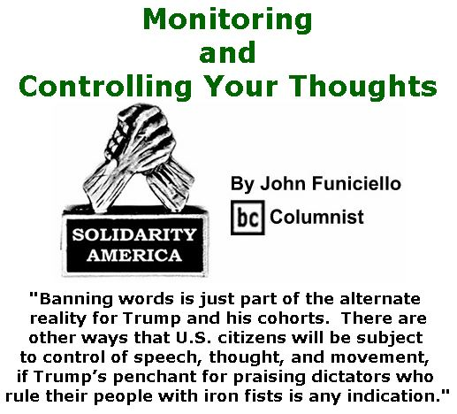 BlackCommentator.com December 21, 2017 - Issue 723: Monitoring and Controlling Your Thoughts - Solidarity America By John Funiciello, BC Columnist