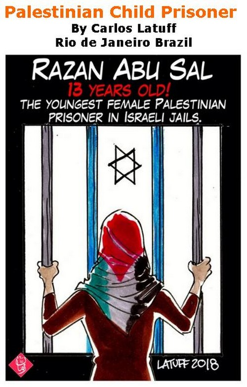BlackCommentator.com January 25, 2018 - Issue 726: Palestinian Child Prisoner - Political Cartoon By Carlos Latuff, Rio de Janeiro Brazil