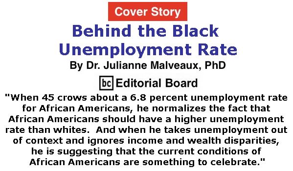 BlackCommentator.com January 25, 2018 - Issue 726 Cover Story: Behind the Black Unemployment Rate By Dr. Julianne Malveaux, PhD, BC Editorial Board