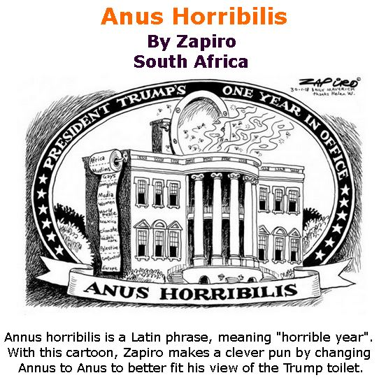 BlackCommentator.com February 01, 2018 - Issue 727: Anus Horribilis - Political Cartoon By Zapiro, South Africa