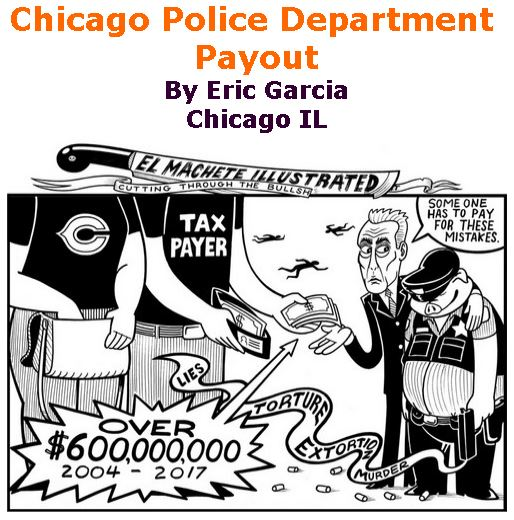 BlackCommentator.com February 01, 2018 - Issue 727: Chicago Police Department Payout - Political Cartoon By Eric Garcia, Chicago IL