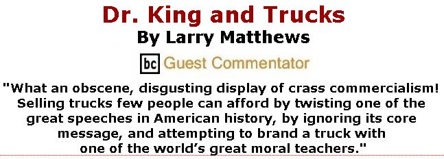BlackCommentator.com February 08, 2018 - Issue 728: Dr. King and Trucks By Larry Mathews, BC Guest Commentator