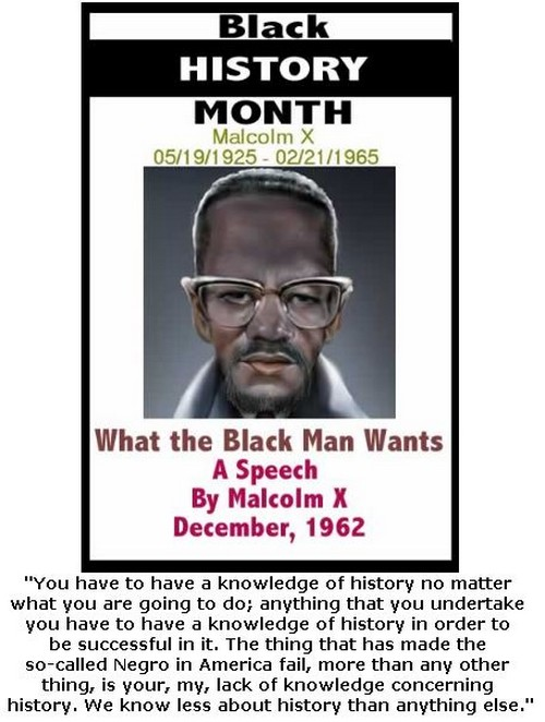 BlackCommentator.com February 15, 2018 - Issue 729: Black History Month - What the Black Man Wants - A Speech By Malcolm X - December 1962