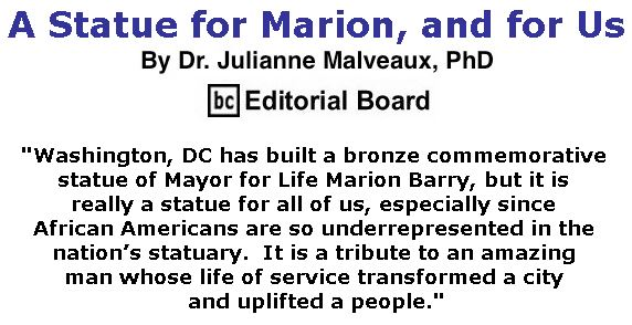 BlackCommentator.com February 22, 2018 - Issue 730: A Statue for Marion, and for Us By Dr. Julianne Malveaux, PhD, BC Editorial Board