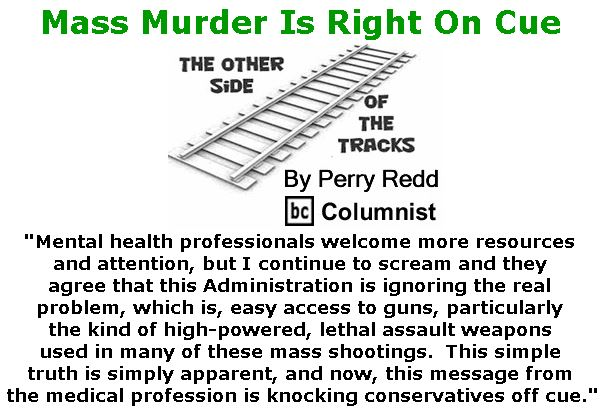 BlackCommentator.com February 22, 2018 - Issue 730: Mass Murder Is Right On Cue - The Other Side of the Tracks By Perry Redd, BC Columnist