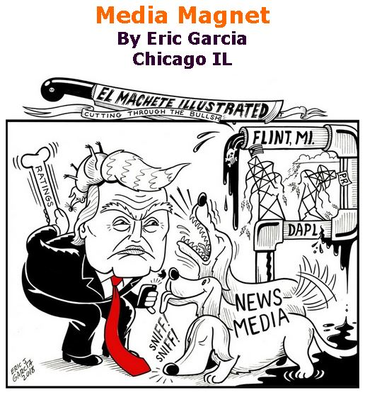BlackCommentator.com March 01, 2018 - Issue 731: Media Magnet - Political Cartoon By Eric Garcia, Chicago IL