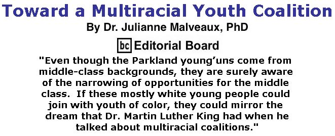 BlackCommentator.com March 01, 2018 - Issue 731: Toward a Multiracial Youth Coalition By Dr. Julianne Malveaux, PhD, BC Editorial Board