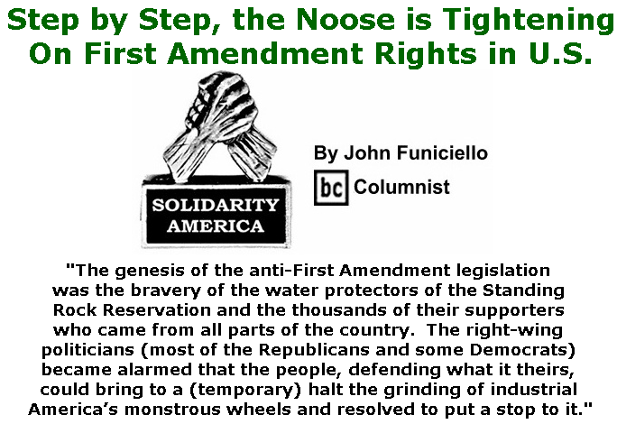 BlackCommentator.com March 01, 2018 - Issue 731: Step by Step, the Noose is Tightening On First Amendment Rights in U.S. - Solidarity America By John Funiciello, BC Columnist
