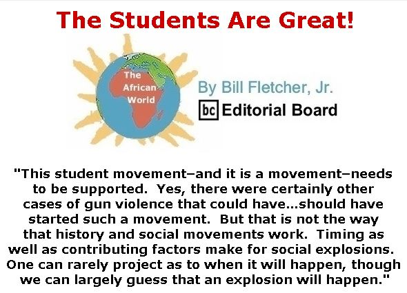 BlackCommentator.com March 15, 2018 - Issue 733: The Students Are Great! - The African World By Bill Fletcher, Jr., BC Editorial Board