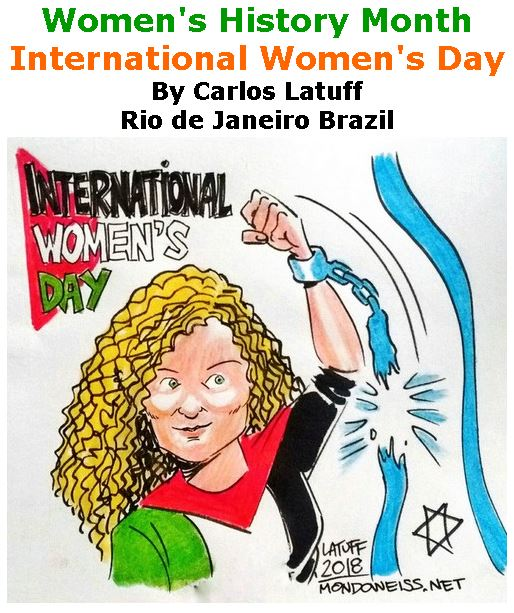 BlackCommentator.com March 15, 2018 - Issue 733: Women's History Month - International Women's Day - Political Cartoon By Carlos Latuff, Rio de Janeiro Brazil